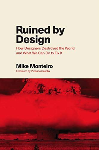 Book cover for 'Ruined by Design'.