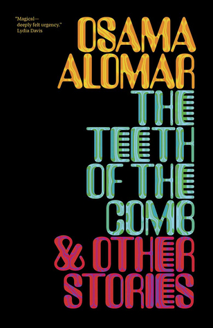Cover of The Teeth of the Comb, by Osama Alomar