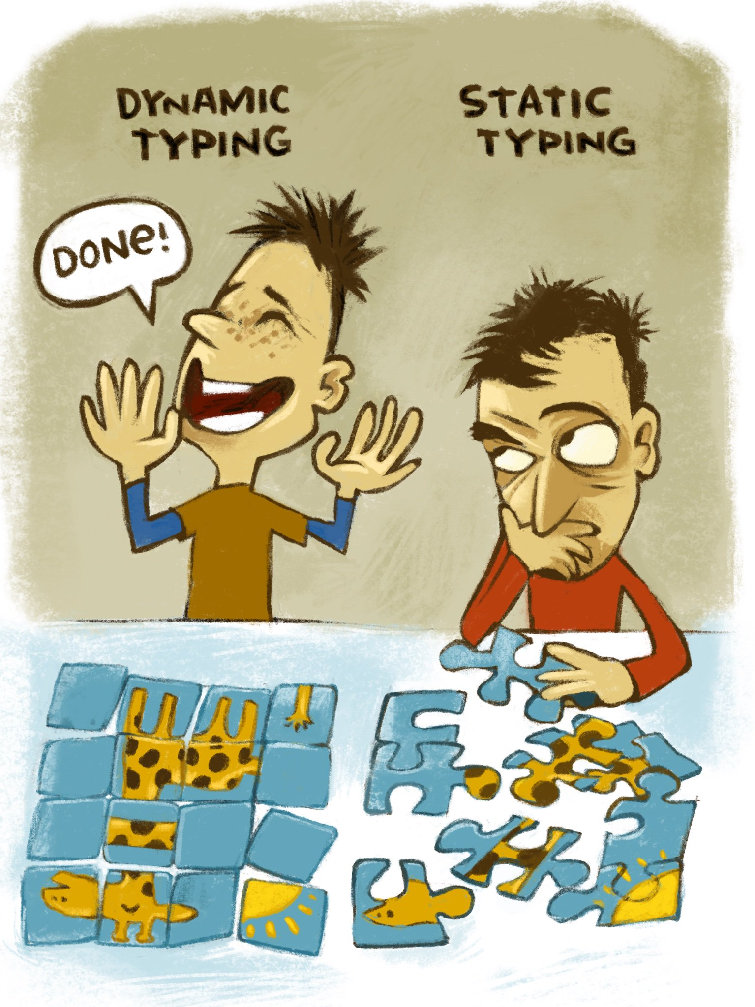 Two people are working on two jigsaw puzzles, each depicting a giraffe. One, labeled 'Static typing', has traditional puzzle-pieces that only fit one way. Its solver is slowly making progress. The other, labeled 'Dynamic typing' has identically shaped square pieces. Its solver has arranged them into a giraffe, with several obvious errors (e.g. its neck is in-place but sideways). He shouts, 'Done!'